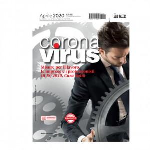 Gli speciali di Dossier Lavoro  Uscita Nº 1 del 03/04/2020 Periodicità: Bimestrale Editore: Il Sole 24 ORE