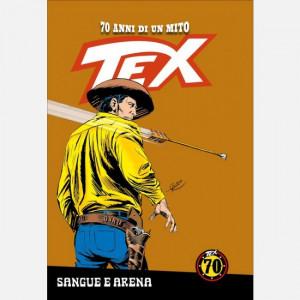 TEX - 70 anni di un mito  Uscita Nº 117 del 20/03/2020 Periodicità: Settimanale Editore: RCS MediaGroup