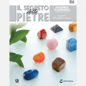 Il segreto delle pietre  Uscita Nº 86 del 25/04/2020 Periodicità: Settimanale Editore: Centauria