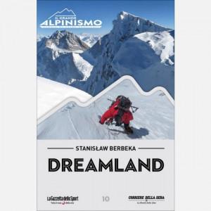 Il Grande Alpinismo (DVD) - Storie di sfide verticali  Uscita Nº 10 del 14/04/2020 Periodicità: Settimanale Editore: RCS MediaGroup
