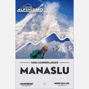 Il Grande Alpinismo (DVD) - Storie di sfide verticali  Uscita Nº 11 del 21/04/2020 Periodicità: Settimanale Editore: RCS MediaGroup