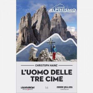 Il Grande Alpinismo (DVD) - Storie di sfide verticali  Uscita Nº 14 del 12/05/2020 Periodicità: Settimanale Editore: RCS MediaGroup