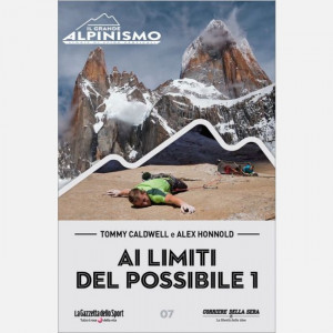 Il Grande Alpinismo (DVD) - Storie di sfide verticali  Uscita Nº 7 del 24/03/2020 Periodicità: Settimanale Editore: RCS MediaGroup
