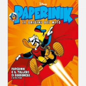 Disney PAPERINIK - Le origini del mito Uscita Nº 8 del 17/10/2019 Periodicità: Settimanale Editore: RCS MediaGroup
