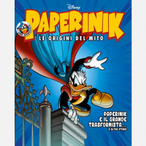 Disney PAPERINIK - Le origini del mito Uscita Nº 37 del 07/05/2020 Periodicità: Settimanale Editore: RCS MediaGroup