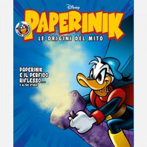 Disney PAPERINIK - Le origini del mito Uscita Nº 31 del 26/03/2020 Periodicità: Settimanale Editore: RCS MediaGroup