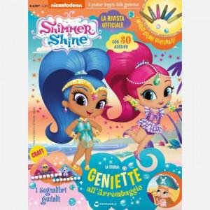 SHIMMER & SHINE Magazine  Uscita Nº 20 del 09/08/2019 Periodicità: Mensile Editore: Centauria