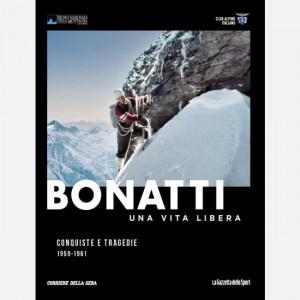 Walter Bonatti - Una vita libera  Uscita Nº 6 del 18/10/2019 Periodicità: Settimanale Editore: RCS MediaGroup