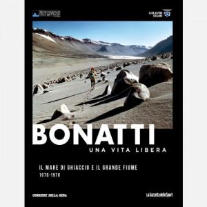 Walter Bonatti - Una vita libera  Uscita Nº 16 del 27/12/2019 Periodicità: Settimanale Editore: RCS MediaGroup