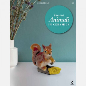 Preziosi Animali in Ceramica  Uscita Nº 15 del 07/05/2020 Periodicità: Settimanale Editore: Centauria