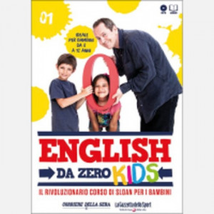 English da Zero - Kids di John Peter Sloan (ed. 2020)  Uscita Nº 1 del 04/06/2020 Periodicità: Settimanale Editore: RCS MediaGroup