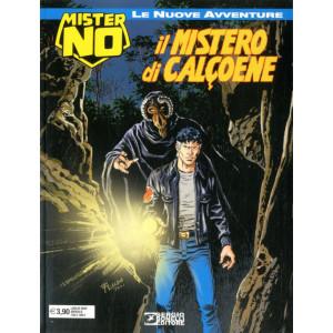 Mister No Le Nuove Avventure - N° 13 - Il Mistero Di Calcoene - Bonelli Editore
