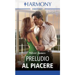 Harmony Destiny - Preludio al piacere Di Silver James