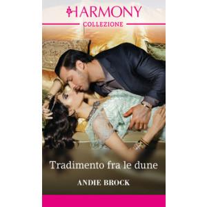 Harmony Collezione - Tradimento fra le dune Di Andie Brock