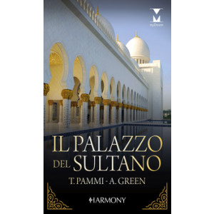 Harmony MyDream - Il palazzo del sultano Di Tara Pammi, Abby Green