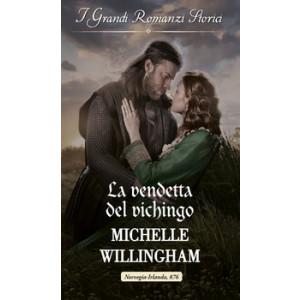 Harmony Grandi Romanzi Storici - La vendetta del vichingo Di Michelle Willingham