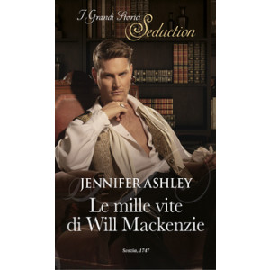 Harmony I Grandi Storici Seduction - Le mille vite di Will Mackenzie Di Jennifer Ashley