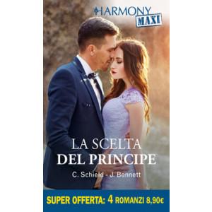 Harmony MAXI - La scelta del principe Di Cat Schield, Jules Bennett