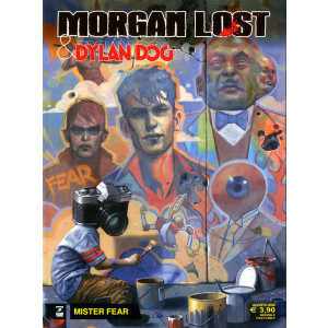 Morgan Lost & Dylan Dog Ii M2 - N° 1 - Mister Fear - Bonelli Editore