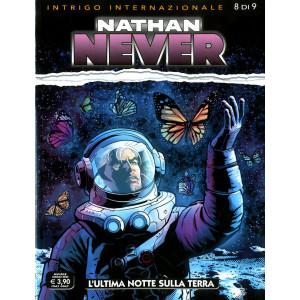 Nathan Never - N° 350 - L'Ultima Notte Sulla Terra - Intrigo Internazionale (M9) Bonelli Editore