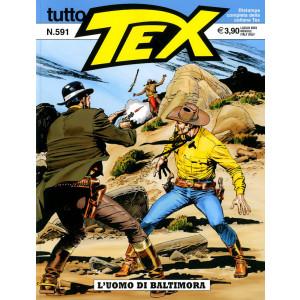 Tutto Tex - N° 591 - L'Uomo Di Baltimora - Bonelli Editore