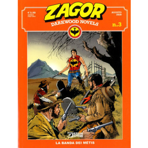 Zagor Darkwood Novels (M6) - N° 3 - La Banda Dei Metis - Bonelli Editore