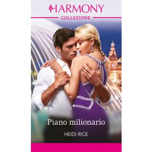 Harmony Collezione - Piano milionario Di Heidi Rice