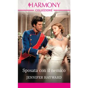 Harmony Collezione - Sposata con il nemico Di Jennifer Hayward