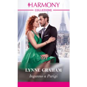 Harmony Collezione - Inganno a Parigi Di Lynne Graham