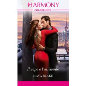 Harmony Collezione - Il capo e l'assistente Di Maya Blake
