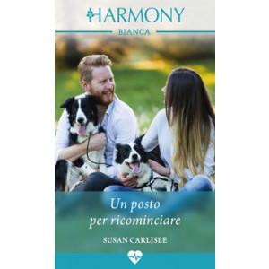 Harmony Harmony Bianca - Un posto per ricominciare Di Susan Carlisle