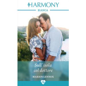Harmony Harmony Bianca - Sull'isola col dottore Di Marion Lennox