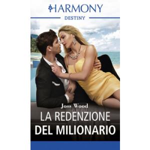 Harmony Destiny - La redenzione del milionario Di Joss Wood