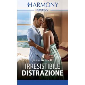 Harmony Destiny - Irresistibile distrazione Di Jules Bennett