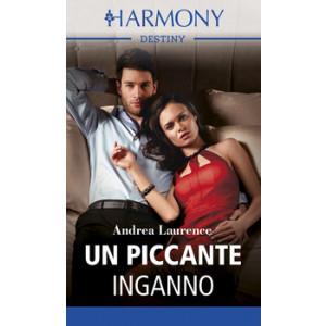 Harmony Destiny - Un piccante inganno Di Andrea Laurence