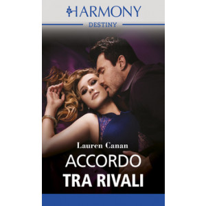Harmony Destiny - Accordo tra rivali Di Lauren Canan