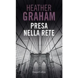 Harmony Suspense - Presa nella rete Di Heather Graham