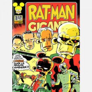 Rat-man Gigante  Uscita Nº 78 del 06/08/2020 Periodicità: Mensile Editore: Panini S.p.A.