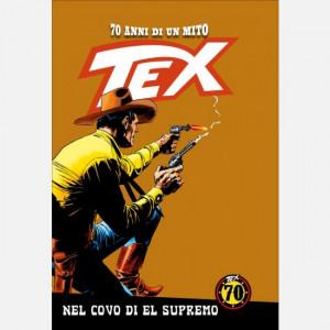TEX - 70 anni di un mito  Uscita Nº 137 del 07/08/2020 Periodicità: Settimanale Editore: RCS MediaGroup