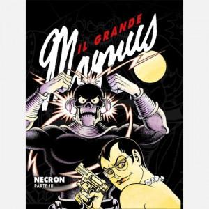 Il grande Magnus  Uscita Nº 18 del 06/08/2020 Periodicità: Settimanale Editore: RCS MediaGroup