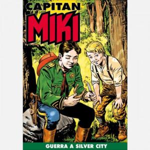 Capitan Miki  Uscita Nº 78 del 04/08/2020 Periodicità: Settimanale Editore: RCS MediaGroup