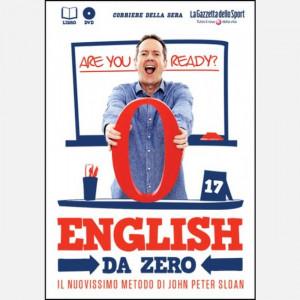 English da Zero di John Peter Sloan (ed. 2020)  Uscita Nº 17 del 06/08/2020 Periodicità: Settimanale Editore: RCS MediaGroup