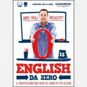 English da Zero di John Peter Sloan (ed. 2020)  Uscita Nº 15 del 23/07/2020 Periodicità: Settimanale Editore: RCS MediaGroup