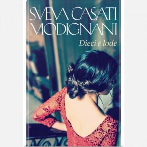 OGGI - I romanzi di Sveva Casati Modignani  Uscita Nº 32 del 06/08/2020 Periodicità: Settimanale Editore: RCS MediaGroup