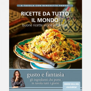 A tavola con Benedetta Parodi  Uscita Nº 27 del 05/08/2020 Periodicità: Settimanale Editore: RCS MediaGroup