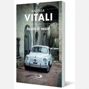 Famiglia Cristiana - I grandi romanzi di Andrea Vitali  Uscita Nº 32 del 06/08/2020 Periodicità: Settimanale Editore: Gruppo Editoriale San Paolo
