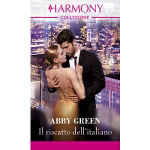 Harmony Collezione - Il riscatto dell'italiano Di Abby Green