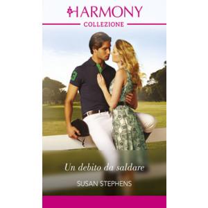 Harmony Collezione - Un debito da saldare Di Susan Stephens