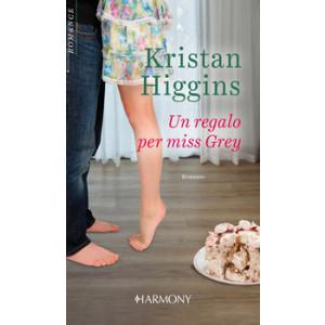 Harmony Harmony Romance - Un regalo per Miss Grey Di Kristan Higgins