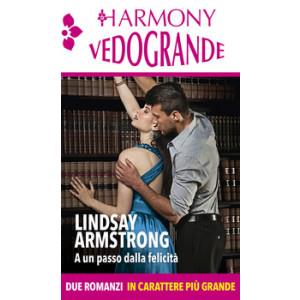 Harmony Harmony Vedogrande - A un passo dalla felicità Di Lindsay Armstrong